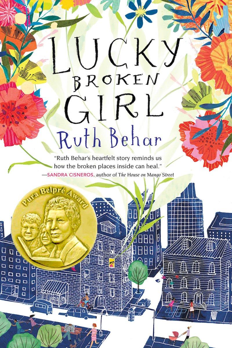 Hispanic Heritage Month books: Lucky Broken Girl by Ruth Behar