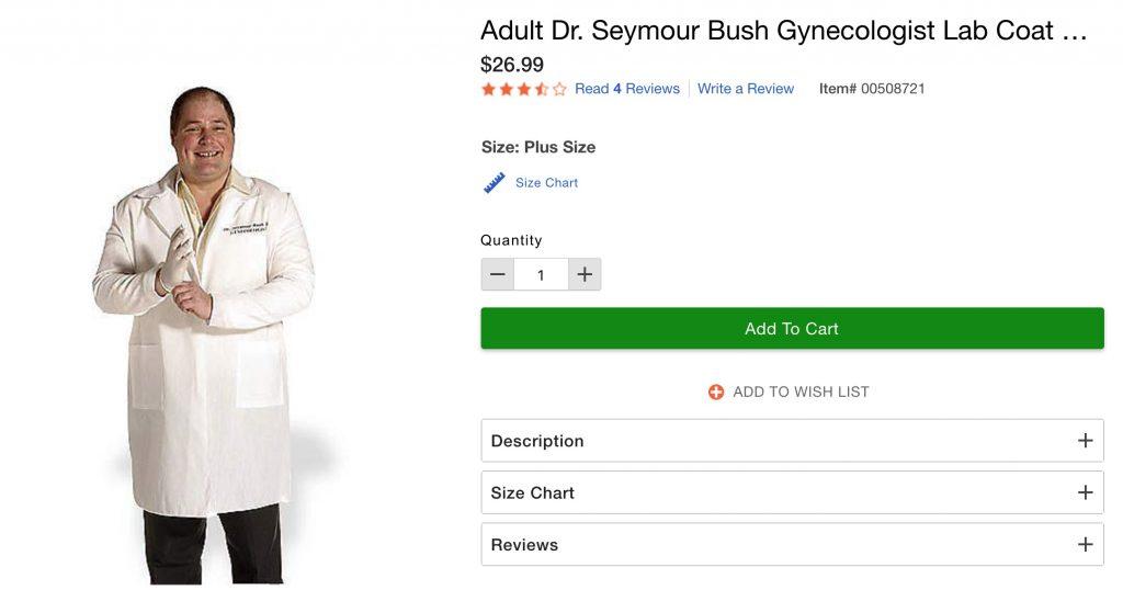 Dr Seymour Bush GYN costume is glorifying sexual predators