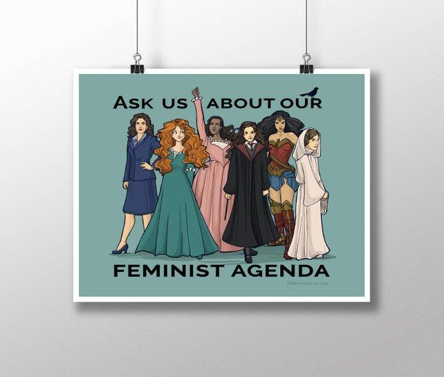 Feminist agenda print featuring favorite empowered heroines, by Karen Hallion