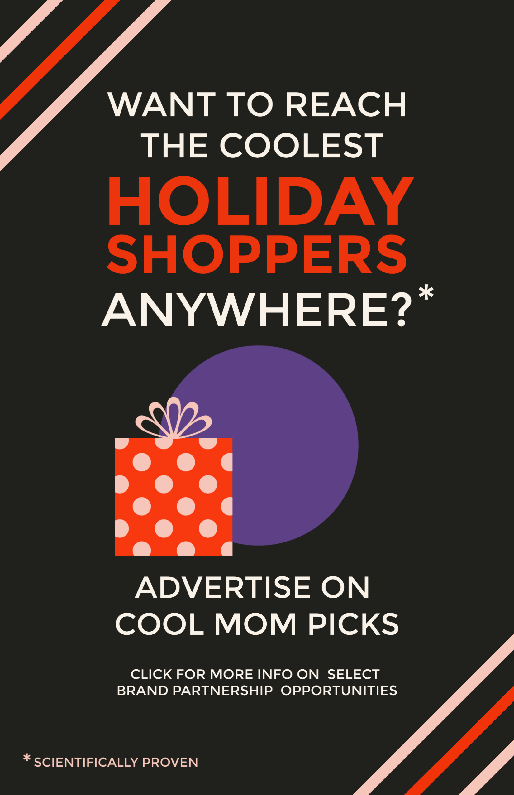 Holiday ad opportunities on Cool Mom Picks network