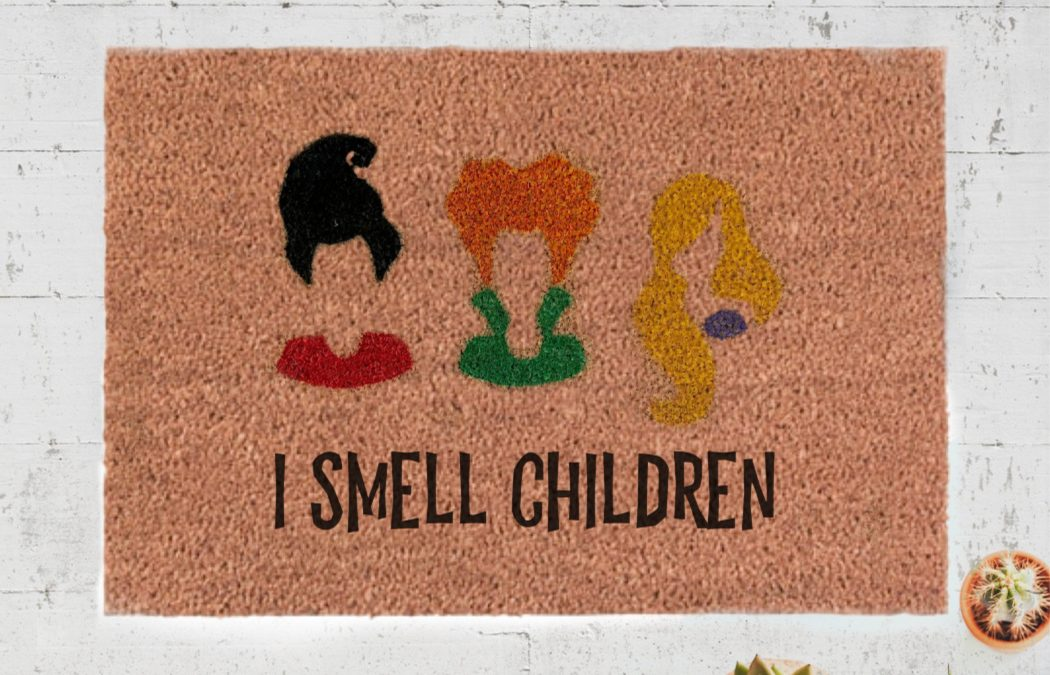 "This Hocus Pocus doormat is a huge improvement over ""smell my feet"""