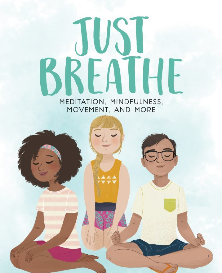 Children's books on mindfulness: Just Breathe by Mallik Chopra is wonderful!