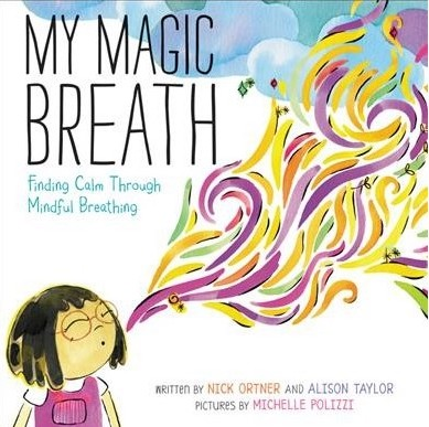 Children's books about mindfulness: My Magic Breath