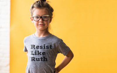 Resist like Ruth: Because fighting for gender equality is still a radical act.
