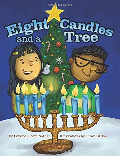 Books for kids who celebrate Christmas and Hanukkah: Eight Candles and a Tree by Simone Bloom Nathan