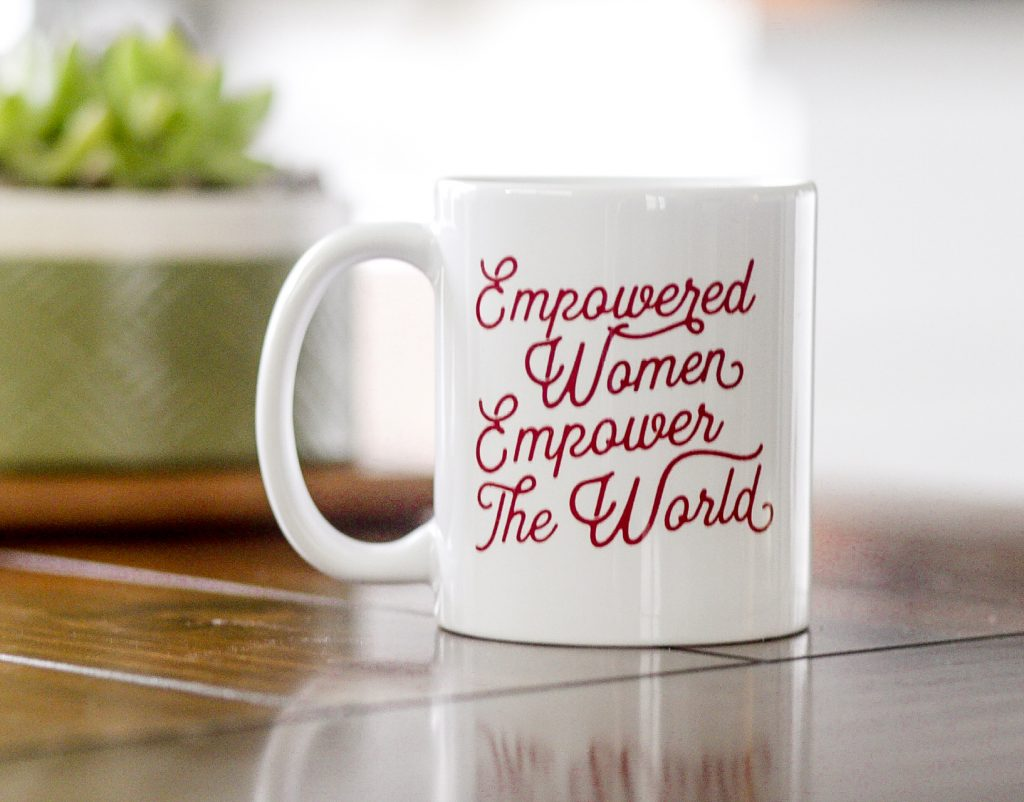 Empowered women empower the world mug from Polished Prints