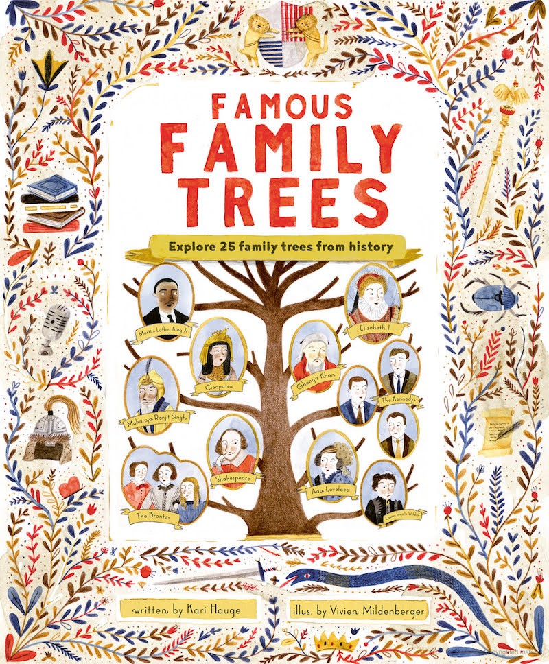 Famous Family Trees by Kari Hauge and Vivien Mildenberger