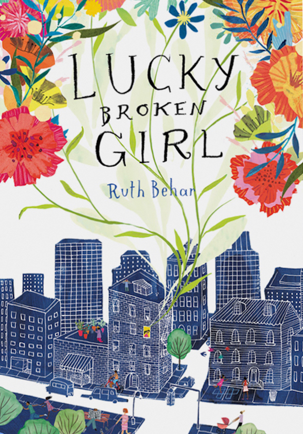 Best children's books of 2018: Lucky Broken Girl by Ruth Behar