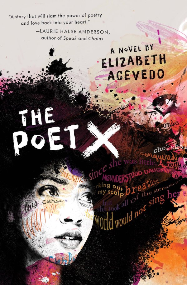Best children's books of 2018: The Poet X by Elizabeth Acevedo