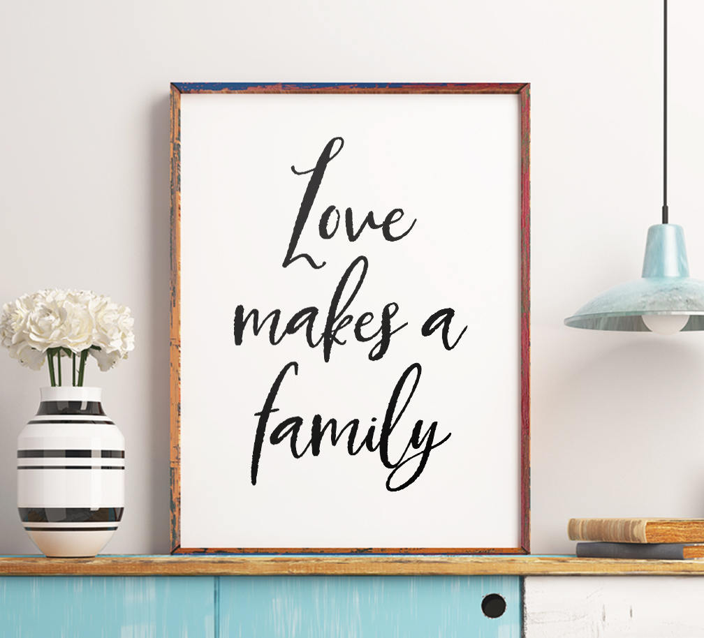 Last minute holiday gift ideas: Printable artwork like this Love Makes a Family quote from ArtCoStore on Etsy