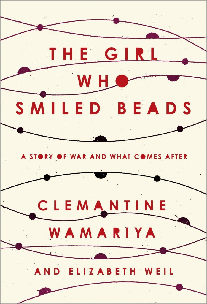 Goodreads Reading Challenge: The Girl who Smiled Beads by Clemantine Wamariya