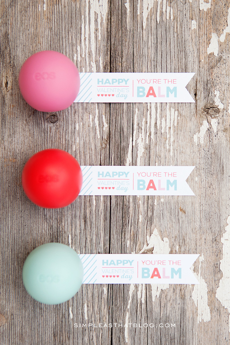 Non-candy Valentine ideas for kids with free printables: You're the Balm card at Simple as That