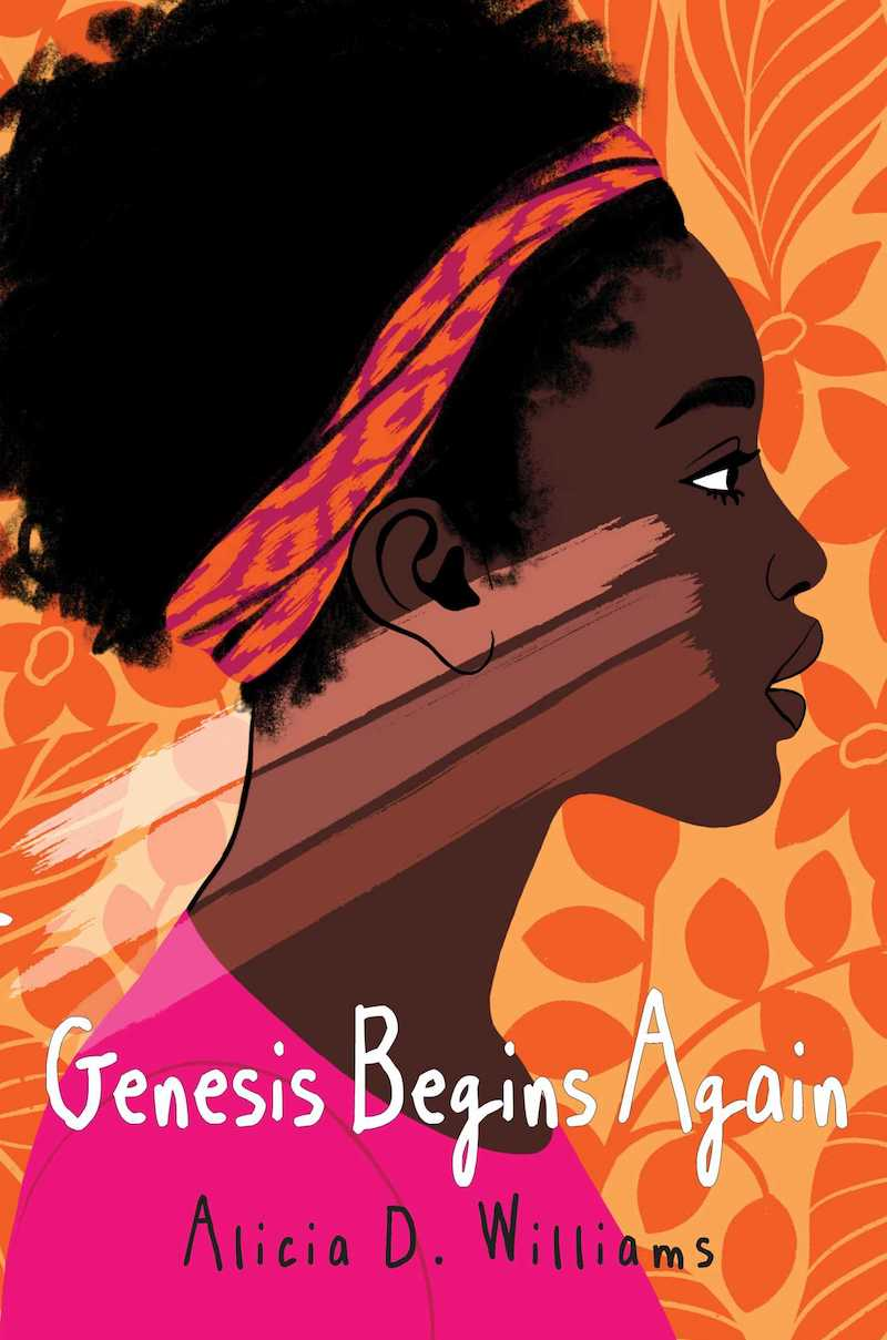 Black History Month books for kids: Genesis Begins Again by Alicia D. Williams