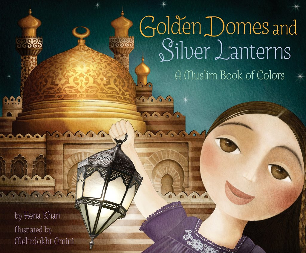Golden Domes and Silver Lanterns: A Muslim Book of Shapes