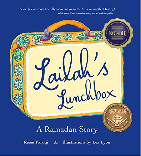 Fantastic children's books about Islam: Lailah's Lunchbox by Reem Faruqi