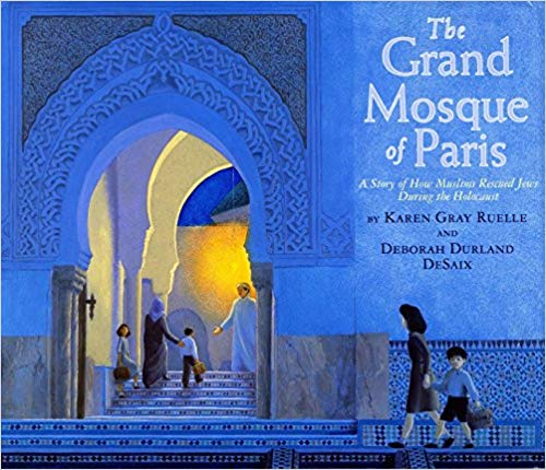 Fantastic children's books about Islam: The Grand Mosque of Paris by Karen Gray Ruelle