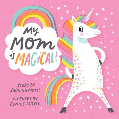 Special Mother's Day gifts under $20: My Mom is Magical board book