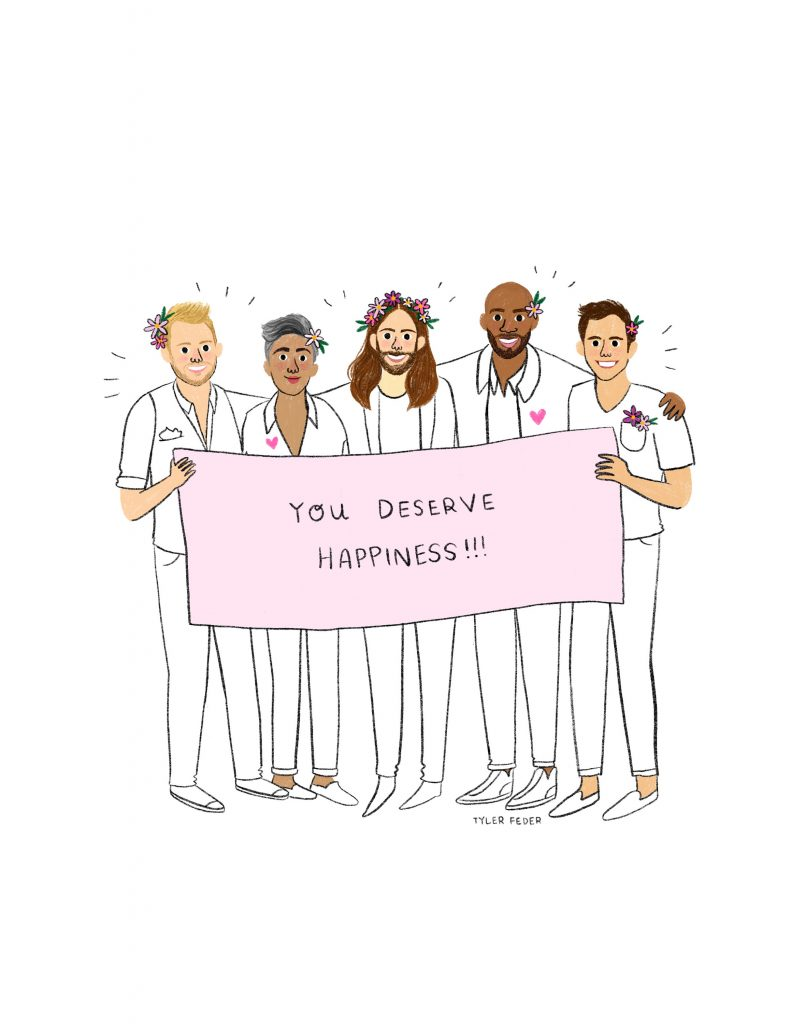 Mother's Day Gifts under $20:You Deserve Happiness Queer Eye Fab Five illustrated print by Tyler Feder | Mother's Day Gift Guide