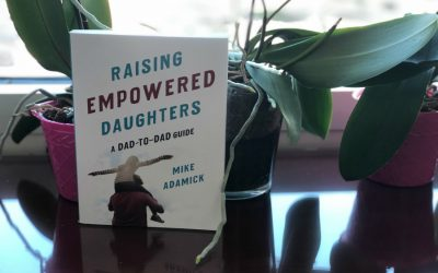 Cool Mom Picks Book Club Selection 3: Raising Empowered Daughters by Mike Adamick