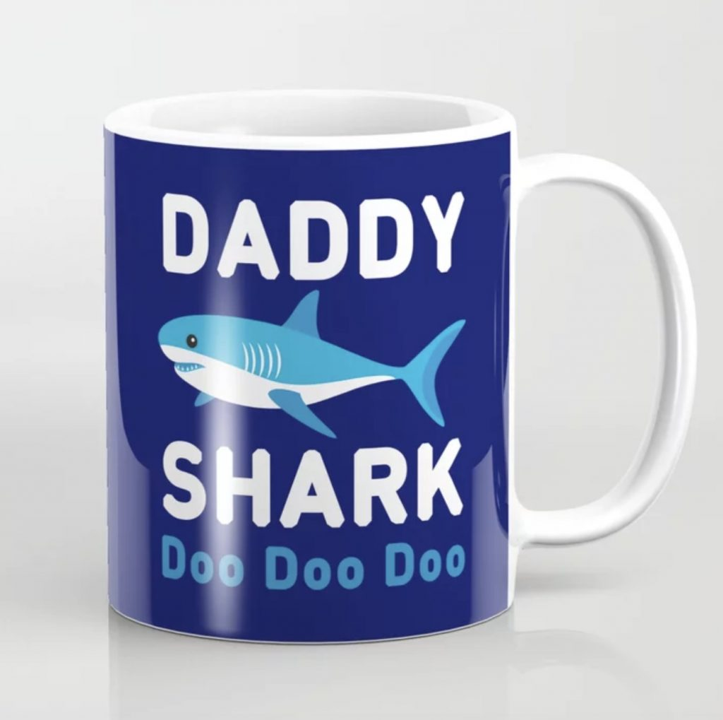 Father's Day gifts under $15: Daddy shark mug on society 6