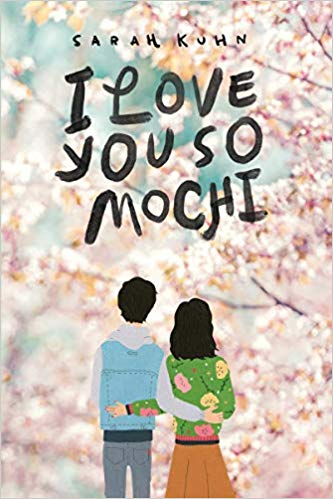 Children's books for Asian American and Pacific Island Heritage Month:  I Love You So Mochi by Sarah Kuhn