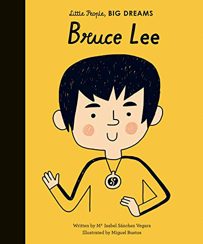 Children's books for Asian American and Pacific Island Heritage month: Bruce Lee by Isabel Sanchez Vargara