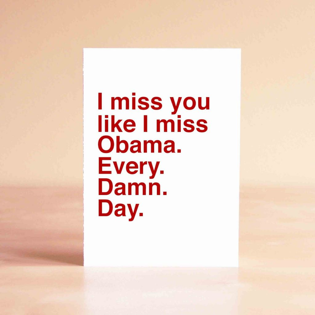 Funny Father's Day card: I miss Obama