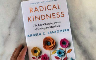Cool Mom Picks Book Club Selection 2: Radical Kindness, by Angela Santomero