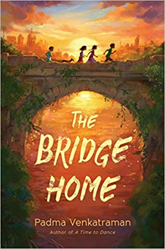 Children's books for Asian American and Pacific Island Heritage Month: The Bridge Home by Padma Venkatraman