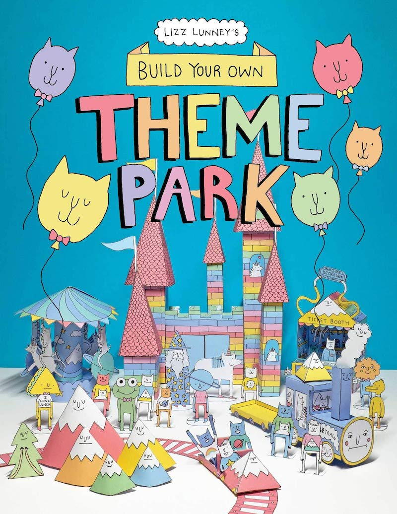 Kids' activity books for summer: Build Your Own Theme Park by Lizz Lunney