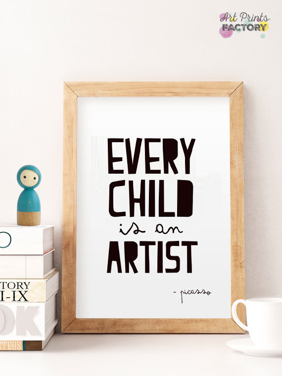 Best baby shower gifts under $15: Every child is an artist Picasso quote printable art| Cool Mom Picks Baby Shower Gift Guide