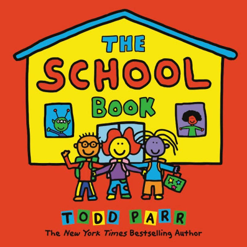 Great children's books about Kindergarten: The School Book by Todd Parr