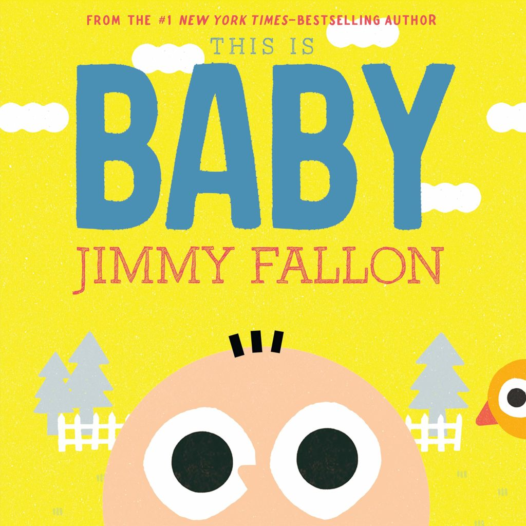 Best baby shower gifts under $15: This is Baby board book by Jimmy Fallon