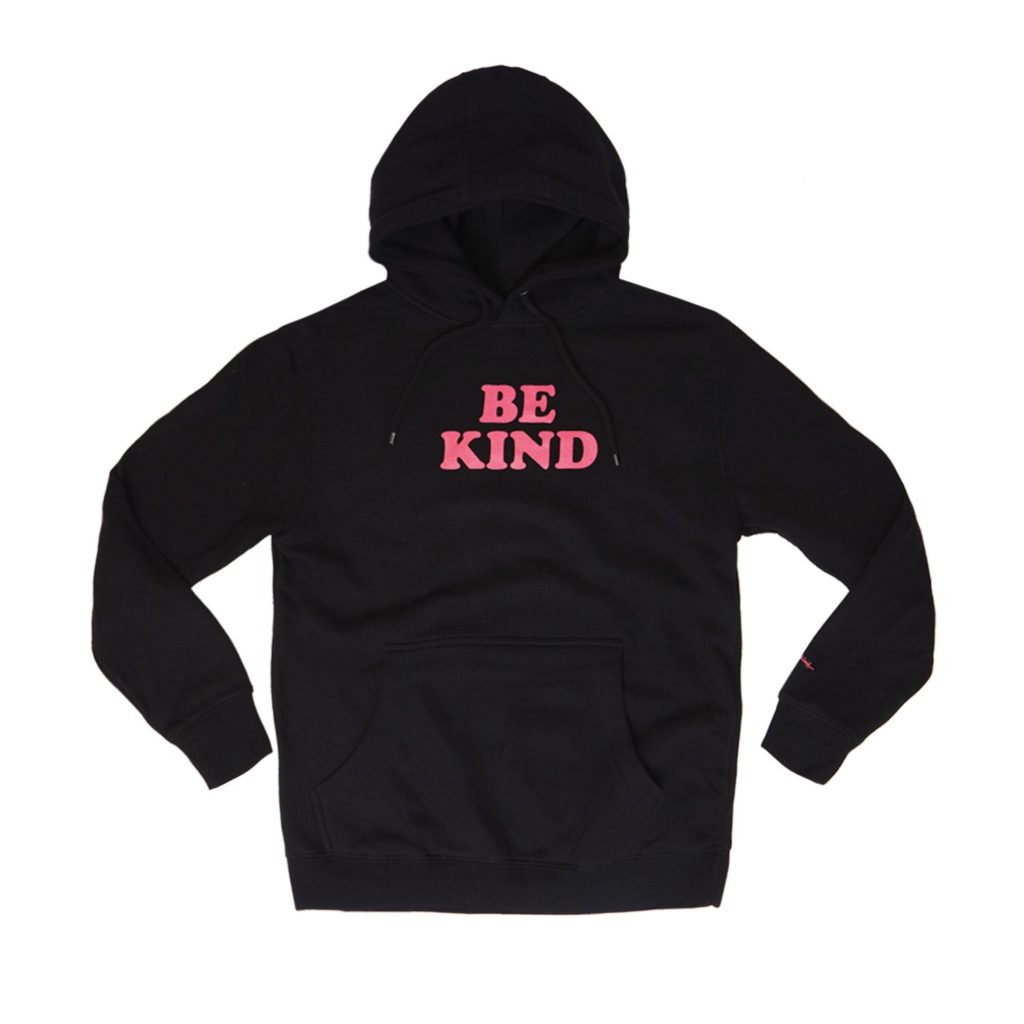Gifts that Give Back: Be Kind hoodie from Phluid Project supporting the Born This Way Foundation