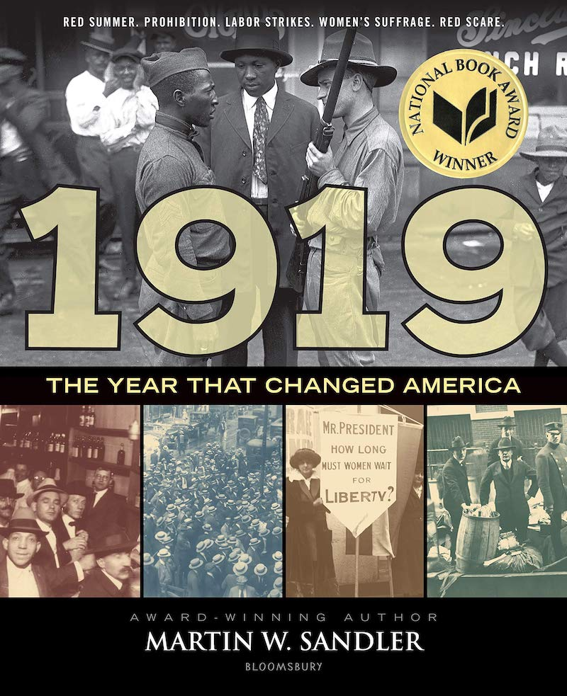 Best children's books of 2019: National Book Award Winner 1919: The Year that Changed America by Martin W. Sandler