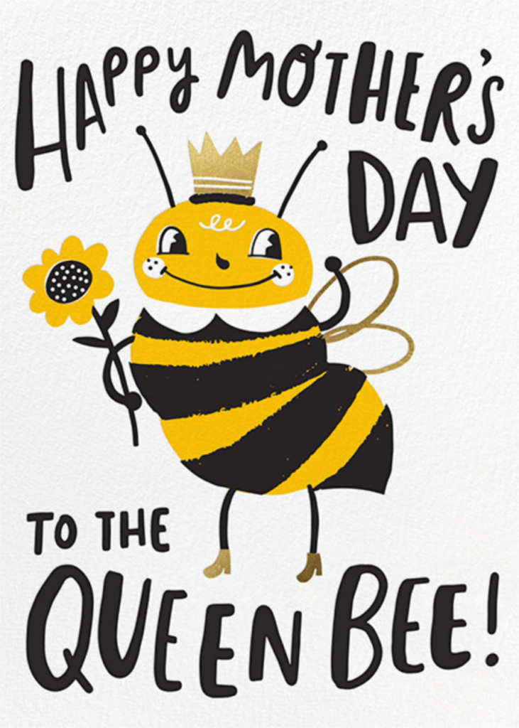 Queen Bee Mother's Day e-card perfect for the matriarch of the family