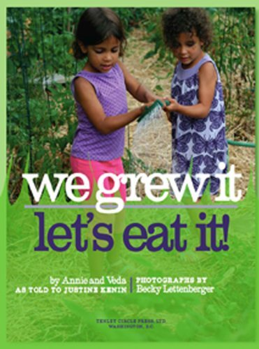 We Grew It Let's Eat It- great Earth Day book for kids to introduce them to gardening
