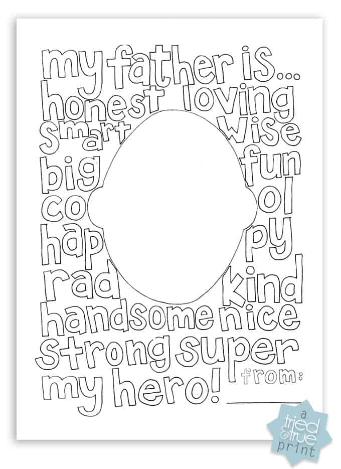 Homemade Father's Day cards from the kids: Personalize this free Father's Day coloring page from Tried and True with his own portrait