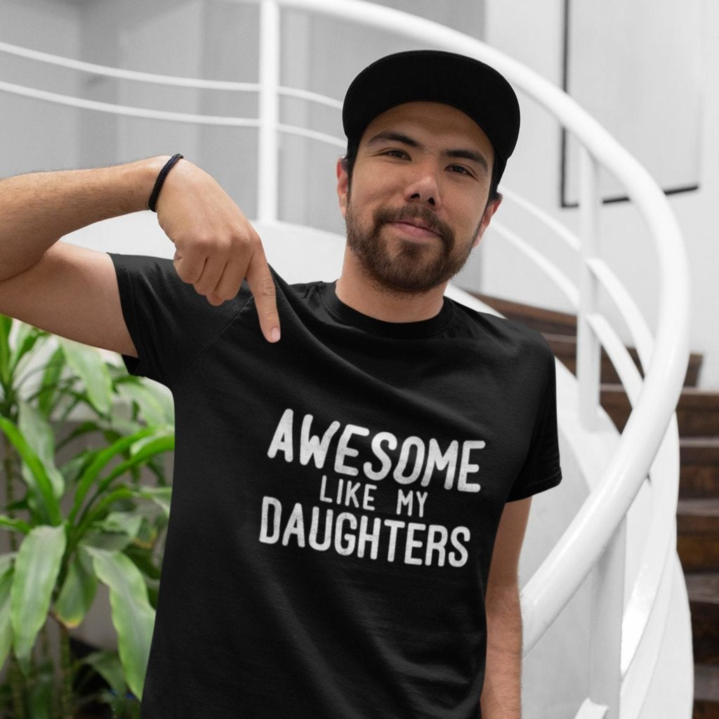 Cool Father's Day gifts under $20: Awesome like my daughters t-shirt