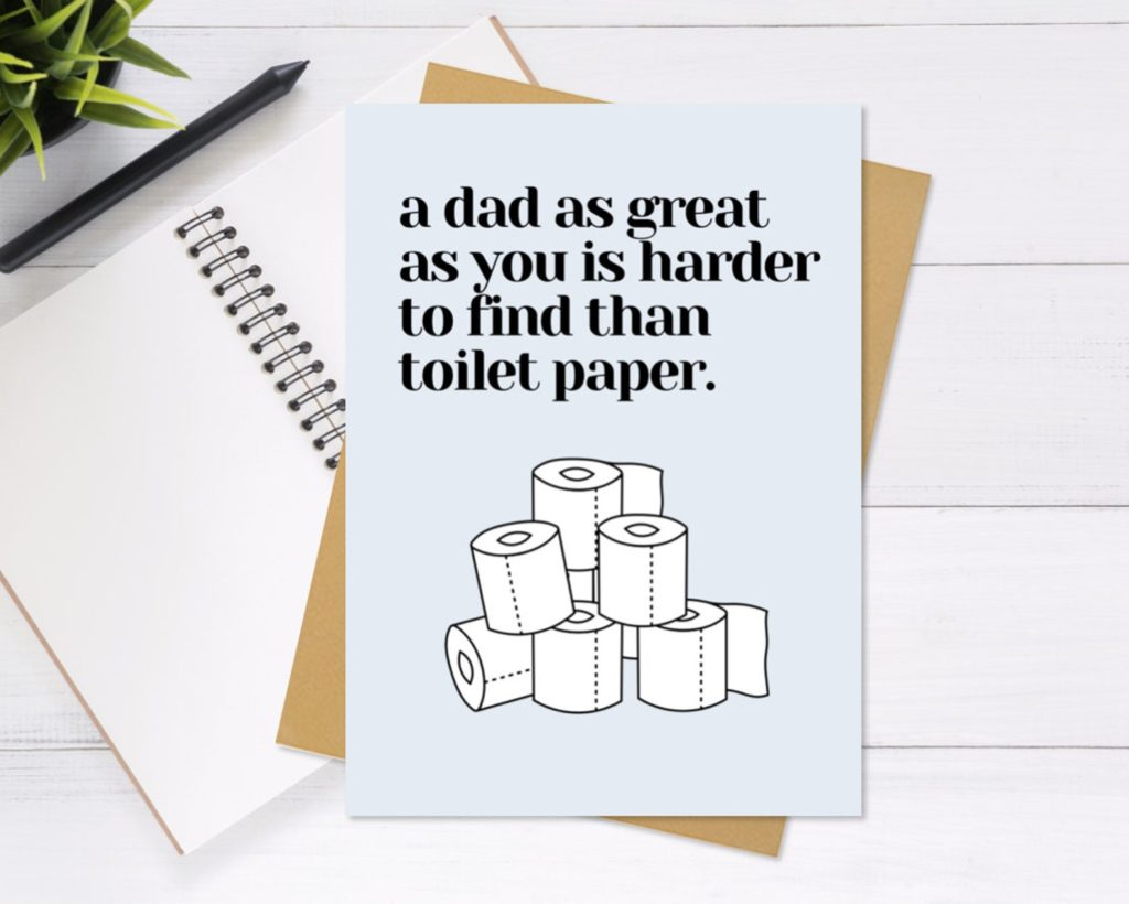 Funny Father's Day cards   Harder to find than toilet paper card by Notes from Nancy