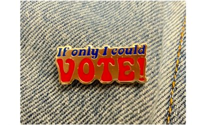 Lots of ways teens can get involved in this election when they're too young to vote