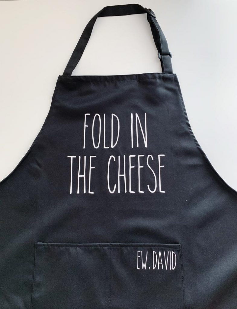 This Schitt's Creek Fold in the Cheese apron from Good Crafternoon Company makes a great holiday gift