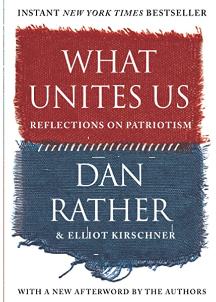 Cool gifts under $15 for men and women: What Unites Us by Dan Rather