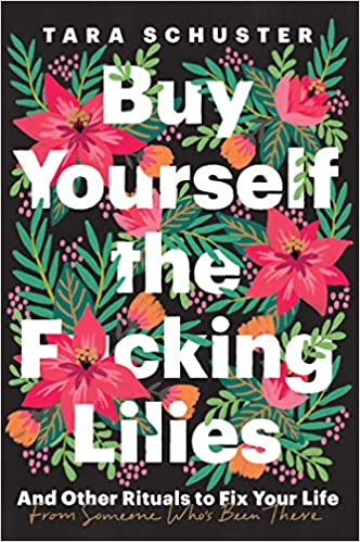 Give your BFF the Buy Yourself the F*cking Lilies book for a Valentine's gift