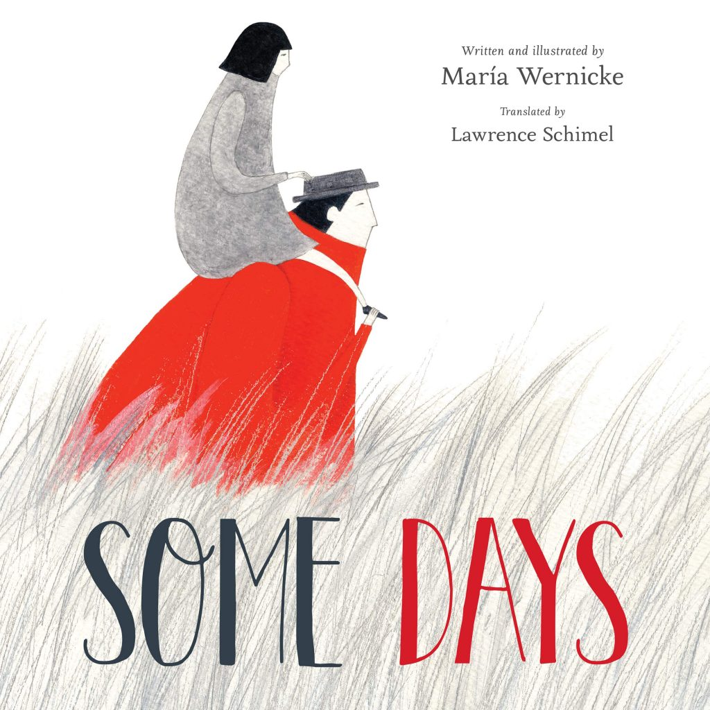 3 powerful children's books about grief: Some Days by María Wernicke