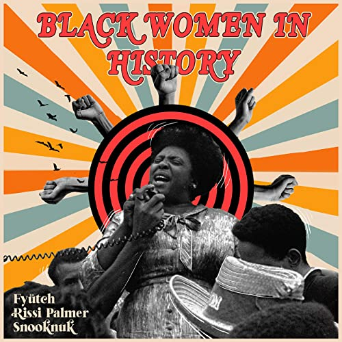 Diversity in kids' music with Black Women in History by Fyutch