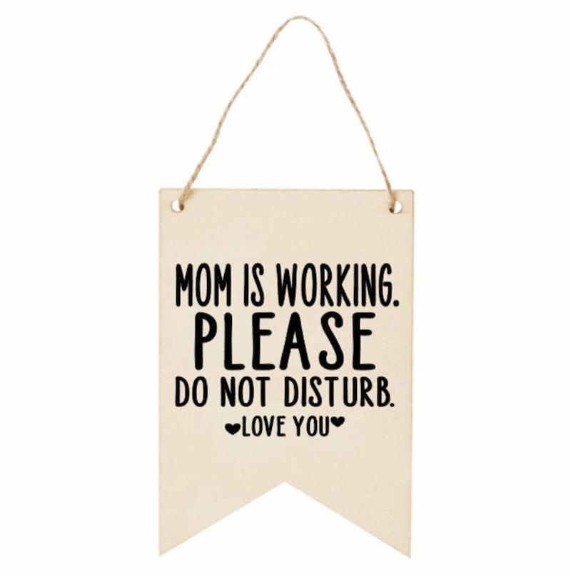 """Home office gifts for mom: """"Mom is working"""" sign at Amanda Irwin Art"""