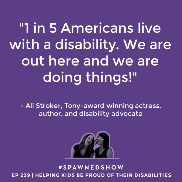 Broadway actress Ali Stroker on advocating for Americans with disabilities to increase visibility and opportunities for all | Spawned Parenting Podcast