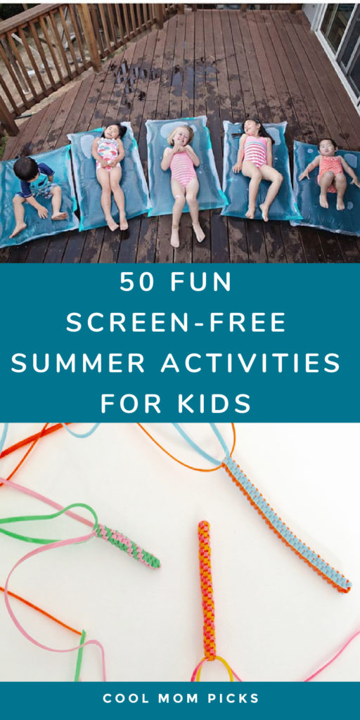 50 screen-free activities for kids this summer, indoors and out