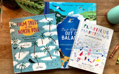 3 new books for kids about climate change that inform, uplift, and help us move forward